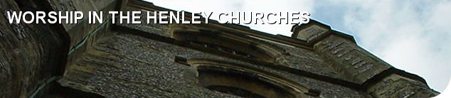 Worship in the Henley Churches